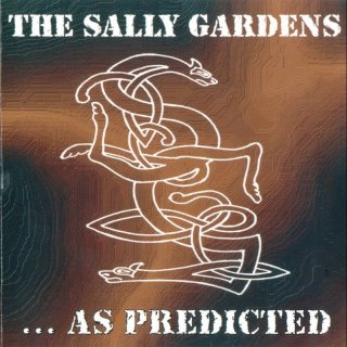 The Sally Gardens - ... as predicted (18.07.2002)