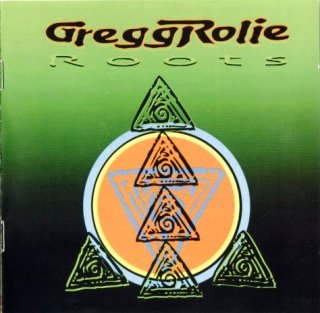 ROOTS - Gregg Rolie